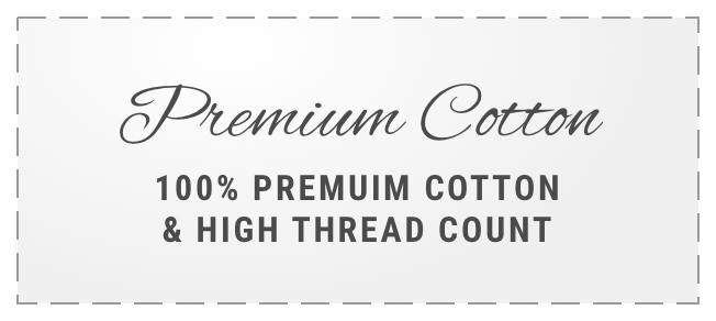 100 Percent Cotton with High Thread Count
